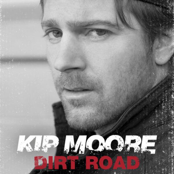 Kip Moore, Dirt Road