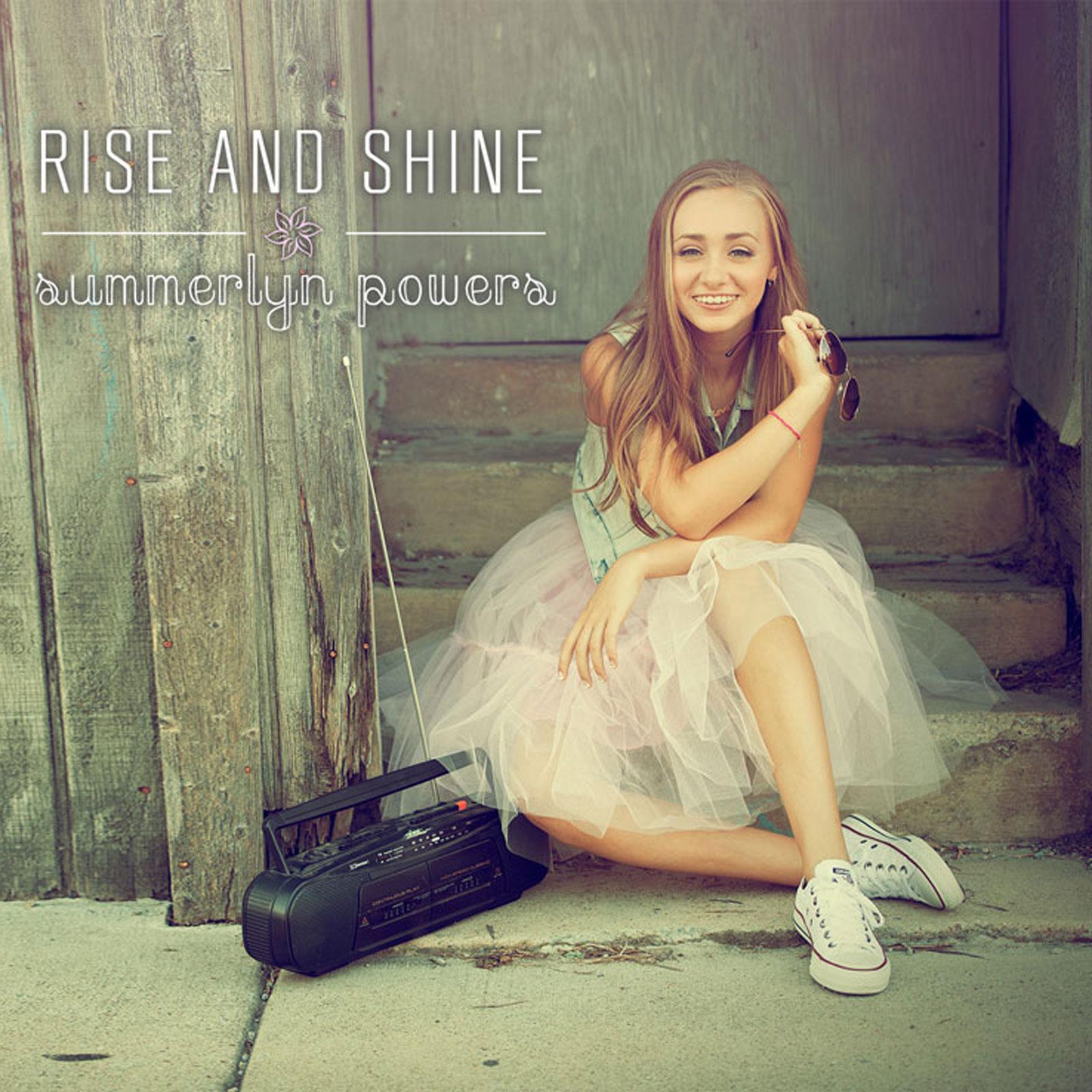 Summerlyn Powers, Rise & Shine