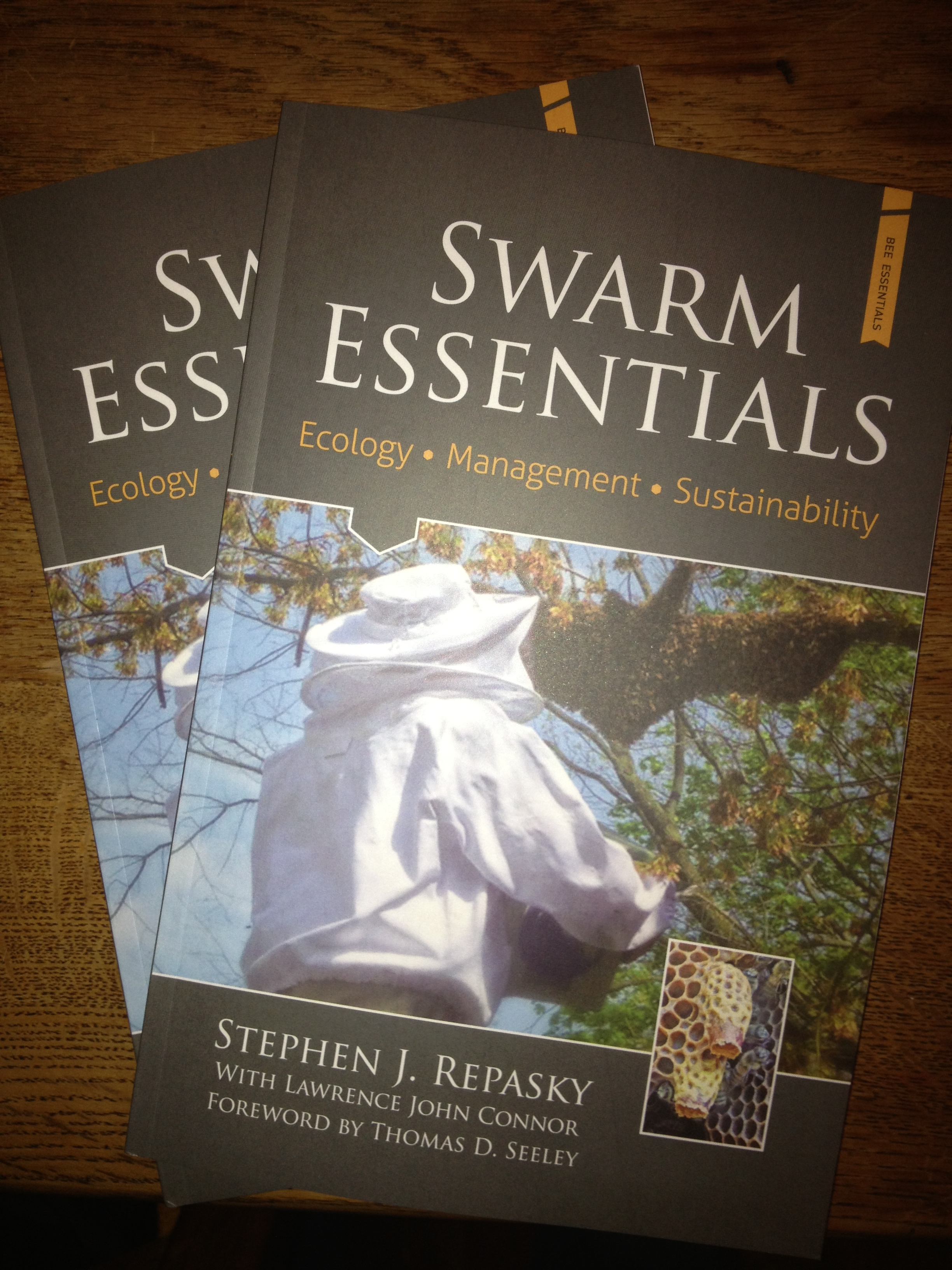 Swarm Essentials, by Stephen J. Repasky with Lawrence John Connor, Foreword by Thomas Seeley.