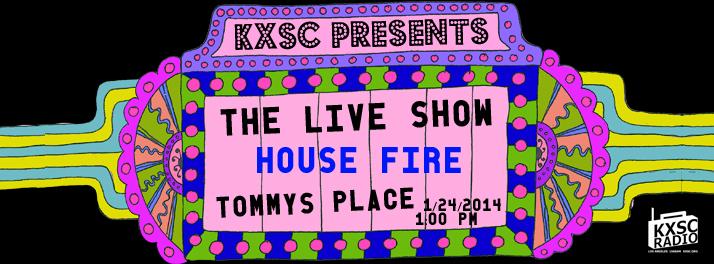 housefireliveshow.jpg
