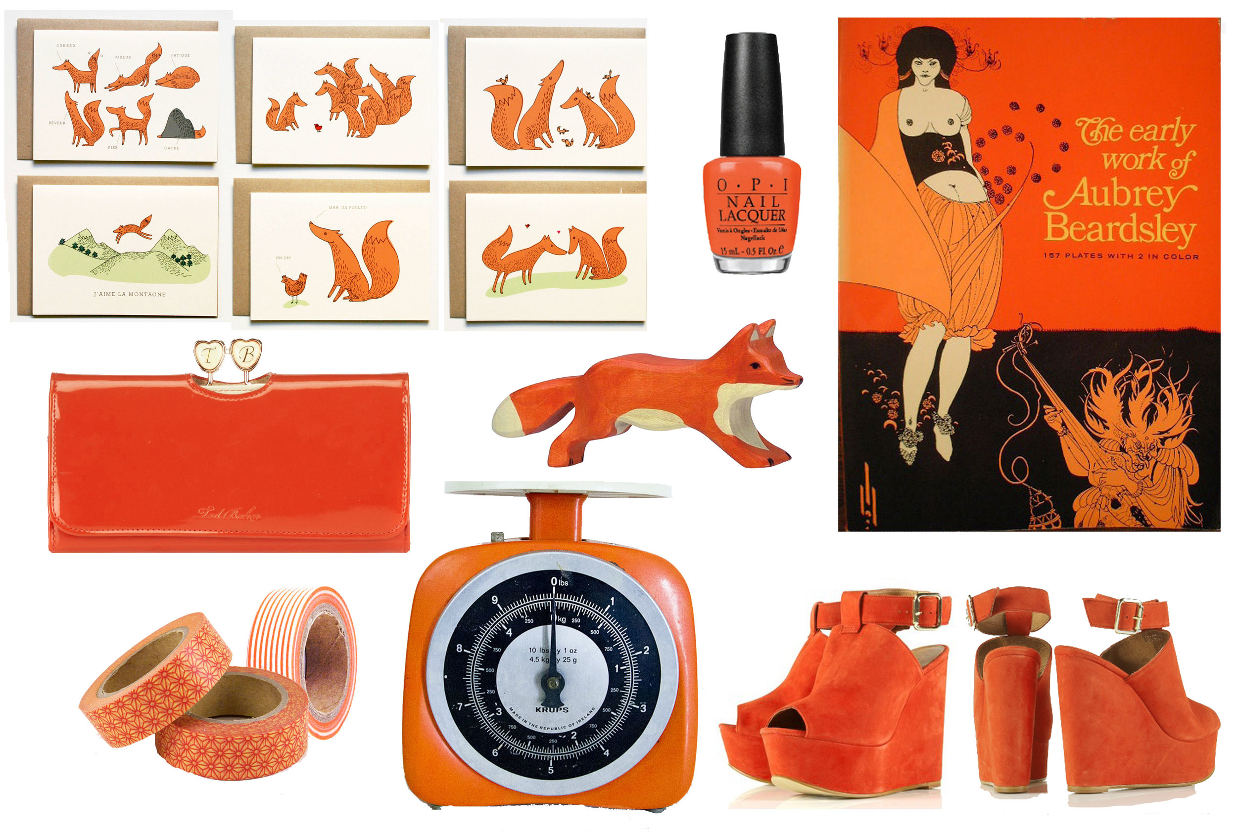 Clockwise from the left corner:  Illustrated Fox Cards by Michoucas Designs ,  OPI 'A Good Mandarin is Hard to Find' , The Early Work of Aubrey Beardsley, Topshop Wedges, Vintage Weighing scale from  Epoch co Vintage , Washi Tape, Ted Baker Longline Wallet, Wooden Fox Toy by Holztiger.