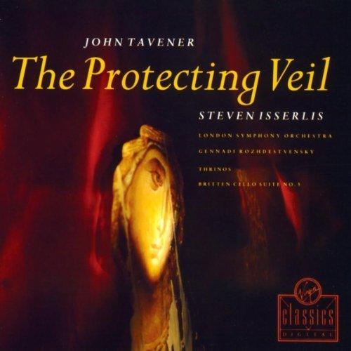 Tavener:The Protecting Veil   Britten:Cello Suite No. 3  Virgin Classics