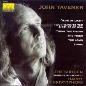 Tavener: Ikon of Light and other pieces   The Sixteen  Collins Classics