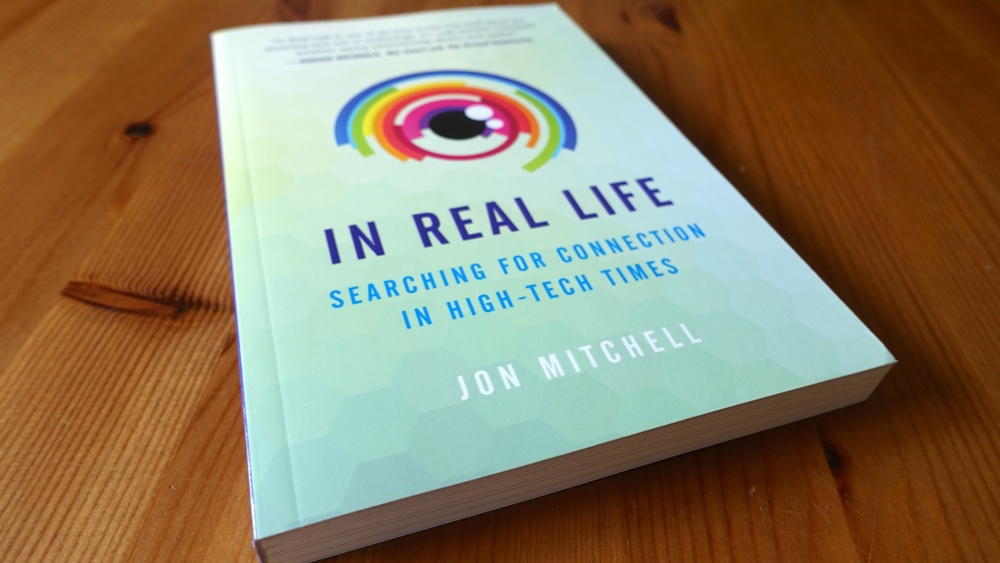 book - In Real Life: Searching for Connection in High-Tech TimesPublished by Parallax Press