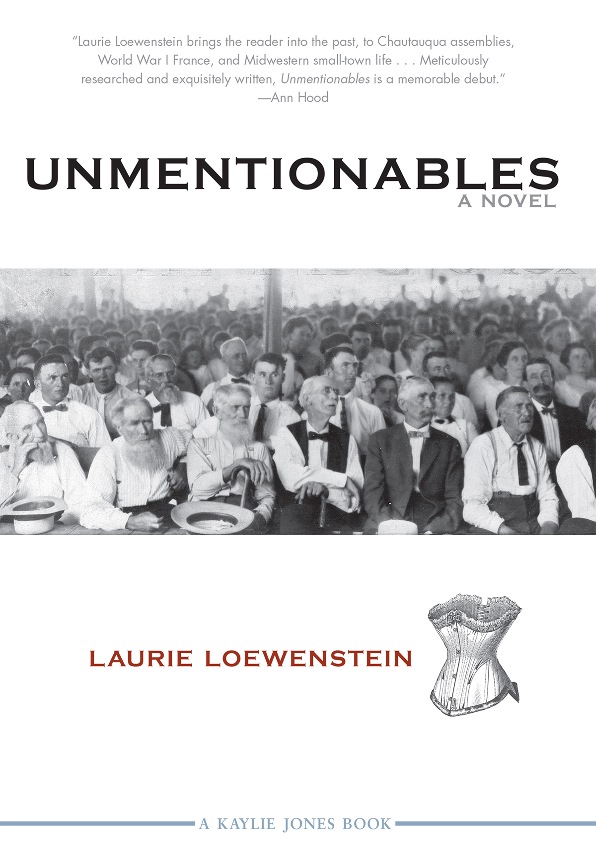 Unmentionables  by Laurie Loewenstein (Kaylie Jones Books / Akashic Books / Consortium, Jan 2014)