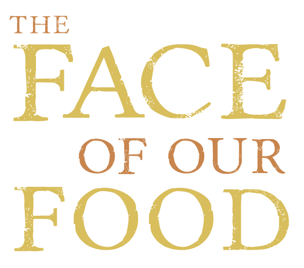 The Face of Our Food