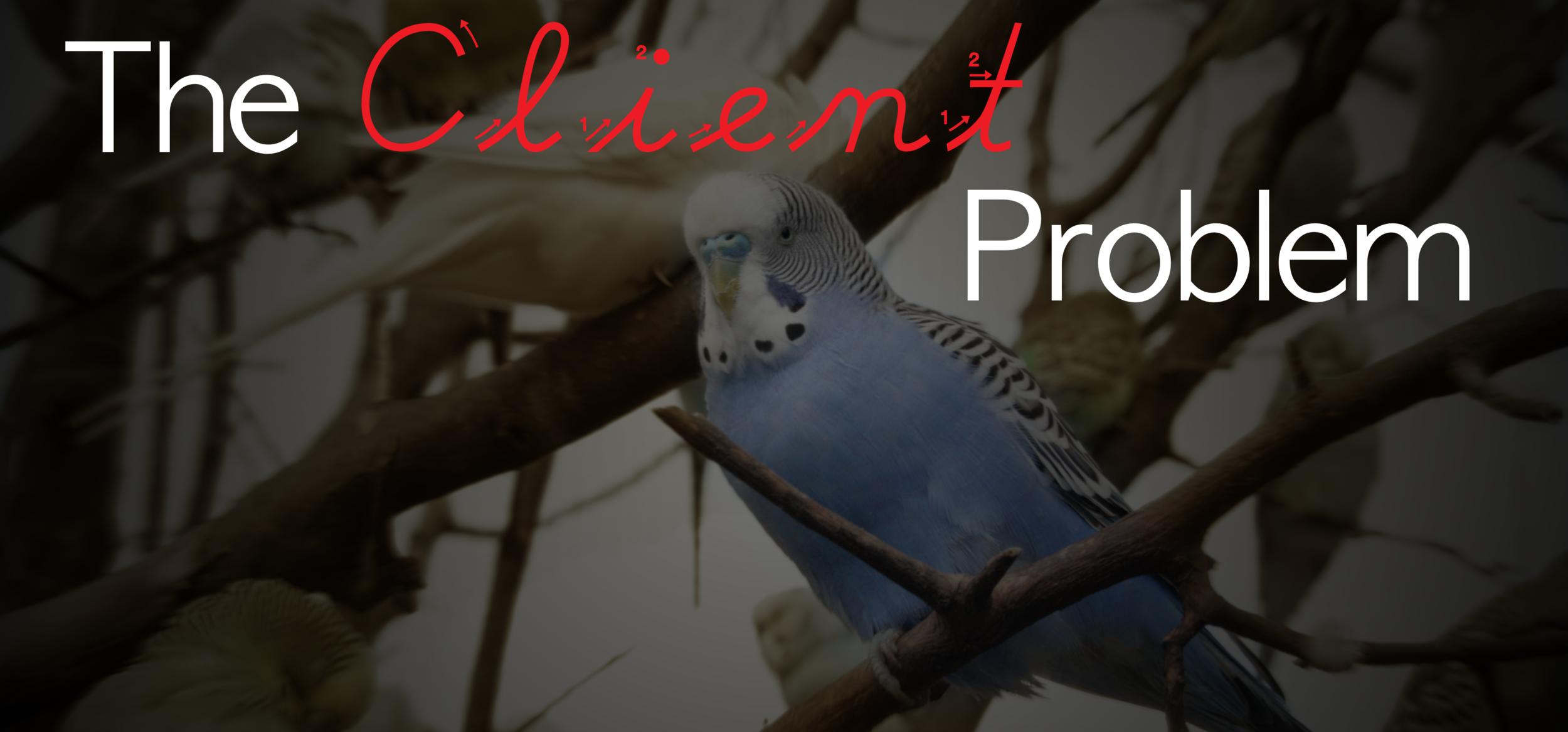 The Client Problem Trim PNG.png
