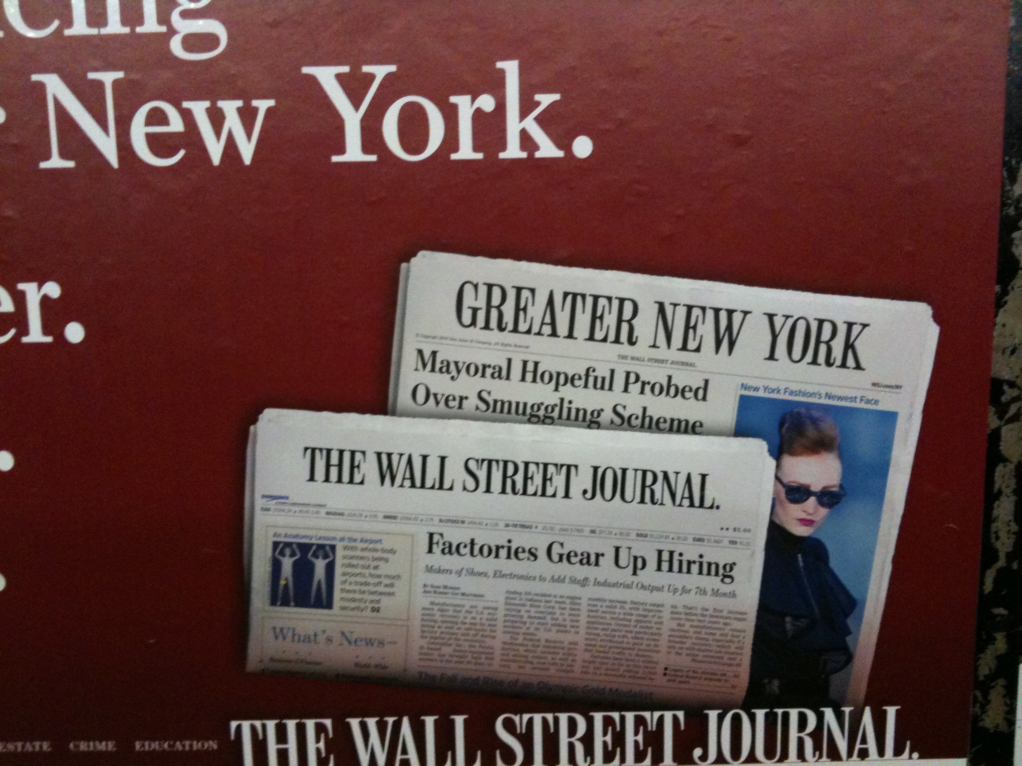 I thought I had missed a major New York news story about a mayoral candidate when I saw this sign in the subway for The Wall Street Journal's new metro section. (This marketing campaign has been out there for a while, but I didn't focus on the headlines.)