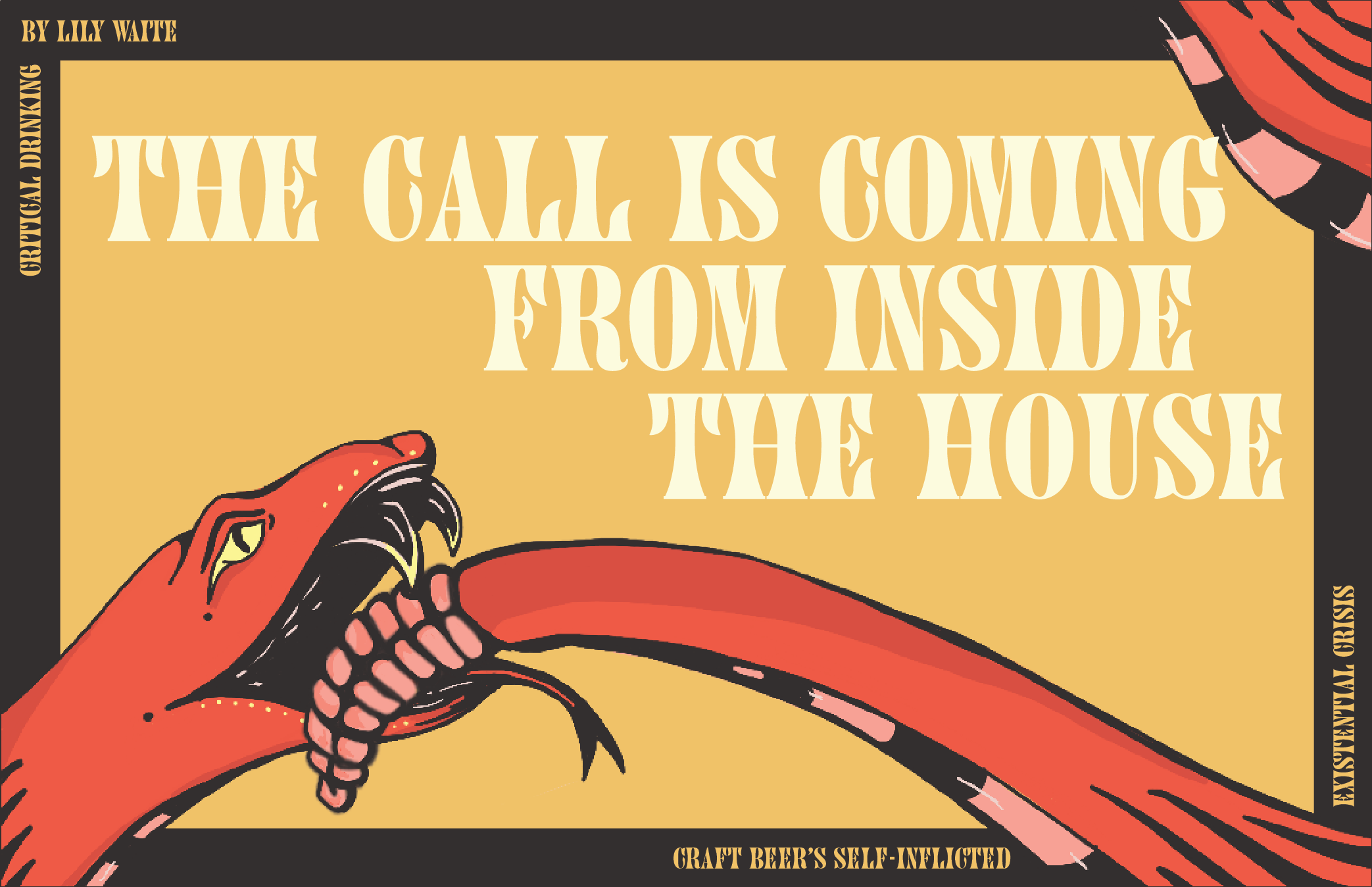 The Call Is Coming From Inside the House — Craft Beer's Self-Inflicted Existential Crisis