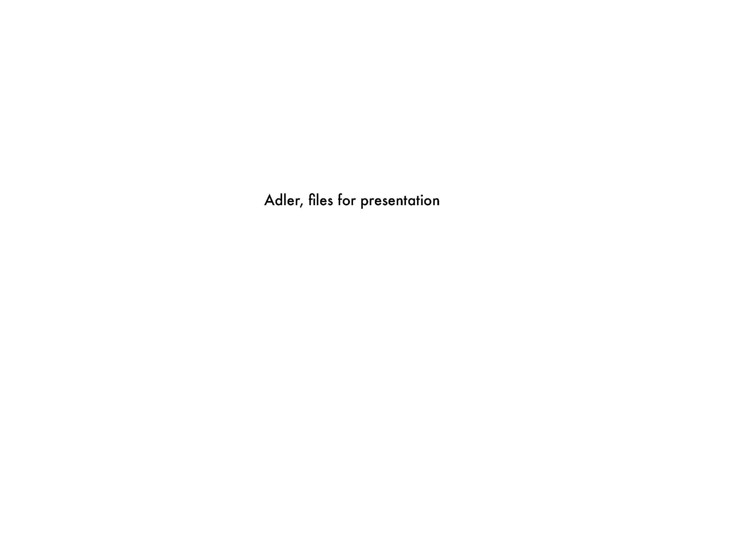 Adler, files for presentation_Page_1.jpg