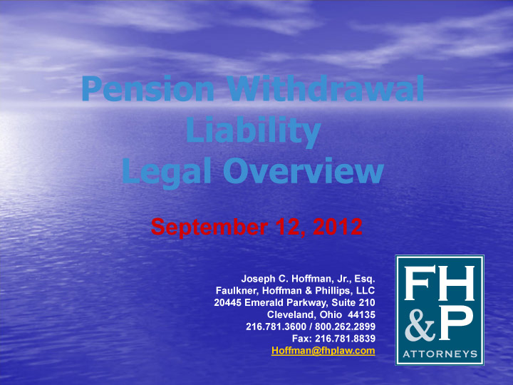 Pension Withdrawal Liability Legal Overview (September 2012)