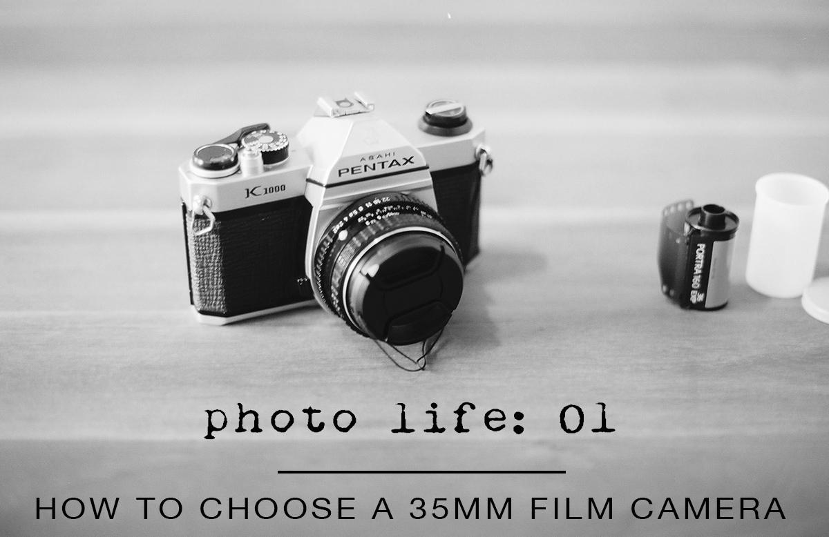 How to Choose a 35mm Film Camera | Azzari Jarrett
