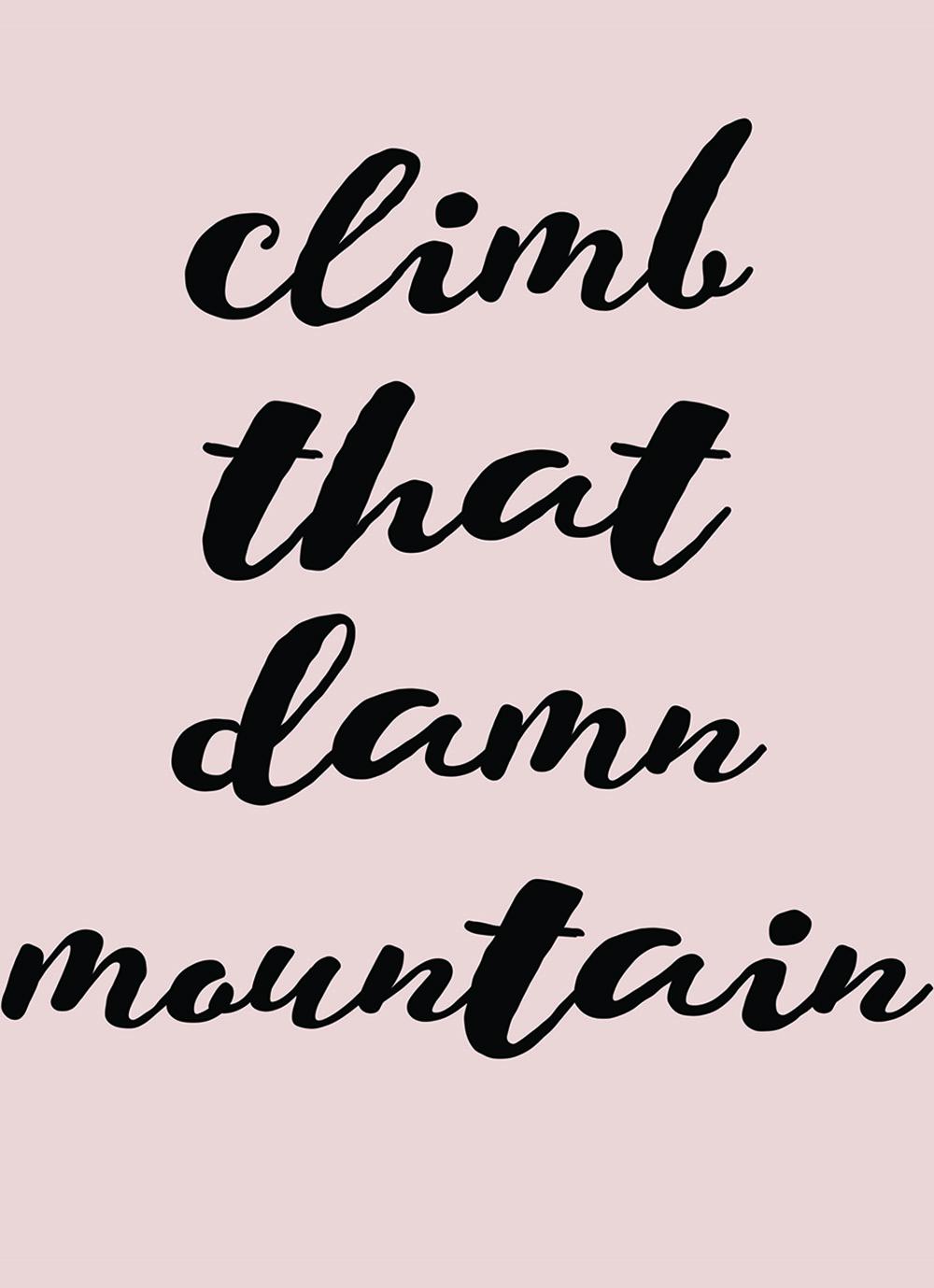 Climb that Damn Mountain | Azzari Jarrett