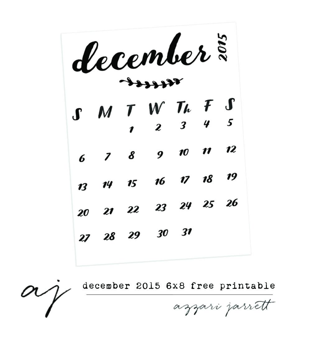 December 2015 6x8 Free Calendar Printable   Azzari Jarrett