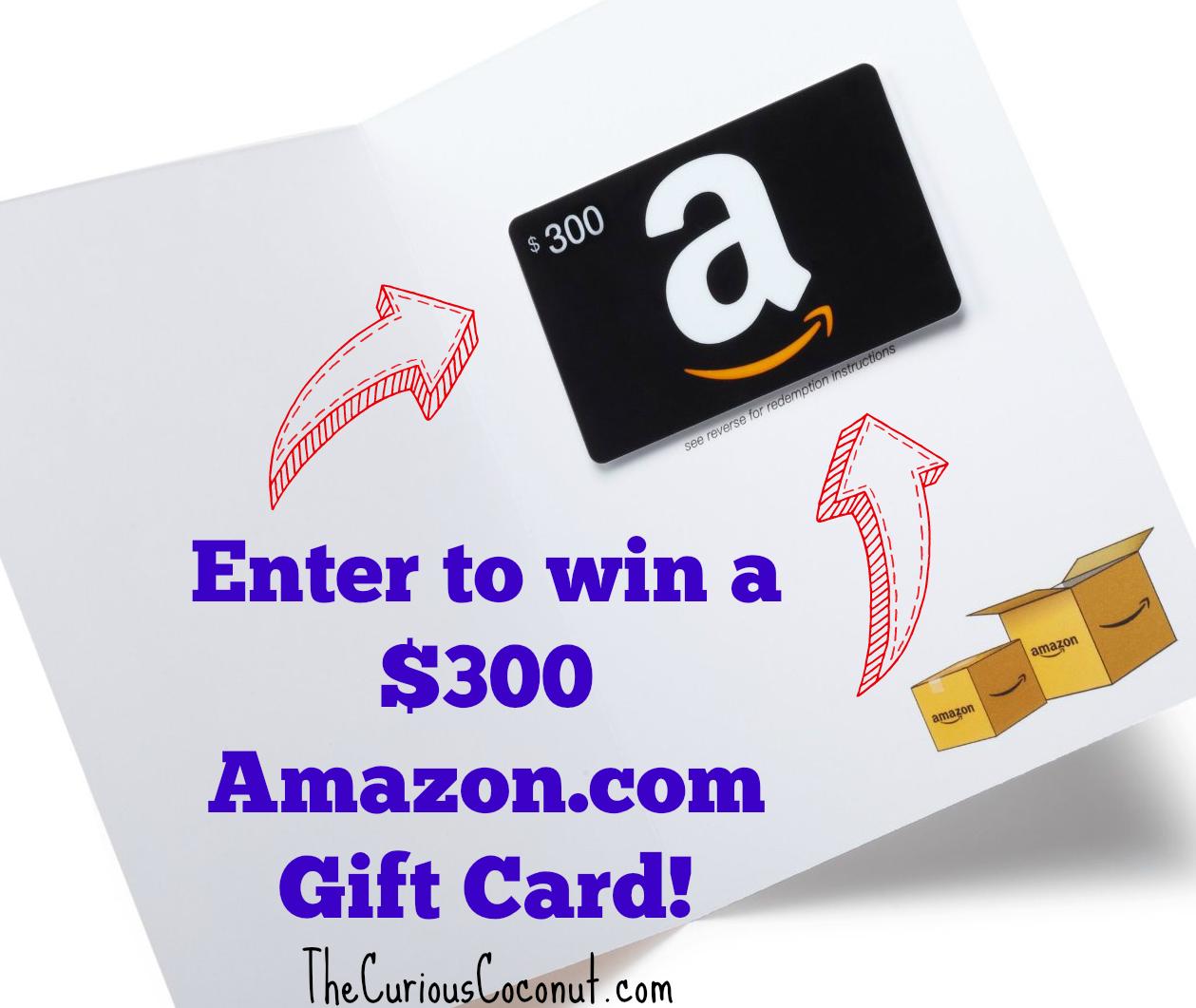 Enter to win a $300 Amazon.com gift card! TheCuriousCoconut.com