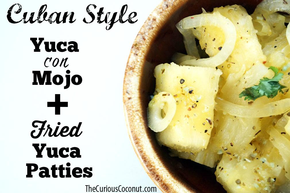 Cuban-Style Yuca con Mojo + Fried Yuca Patties // TheCuriousCoconut.com #nightshadefree #lowfodmap