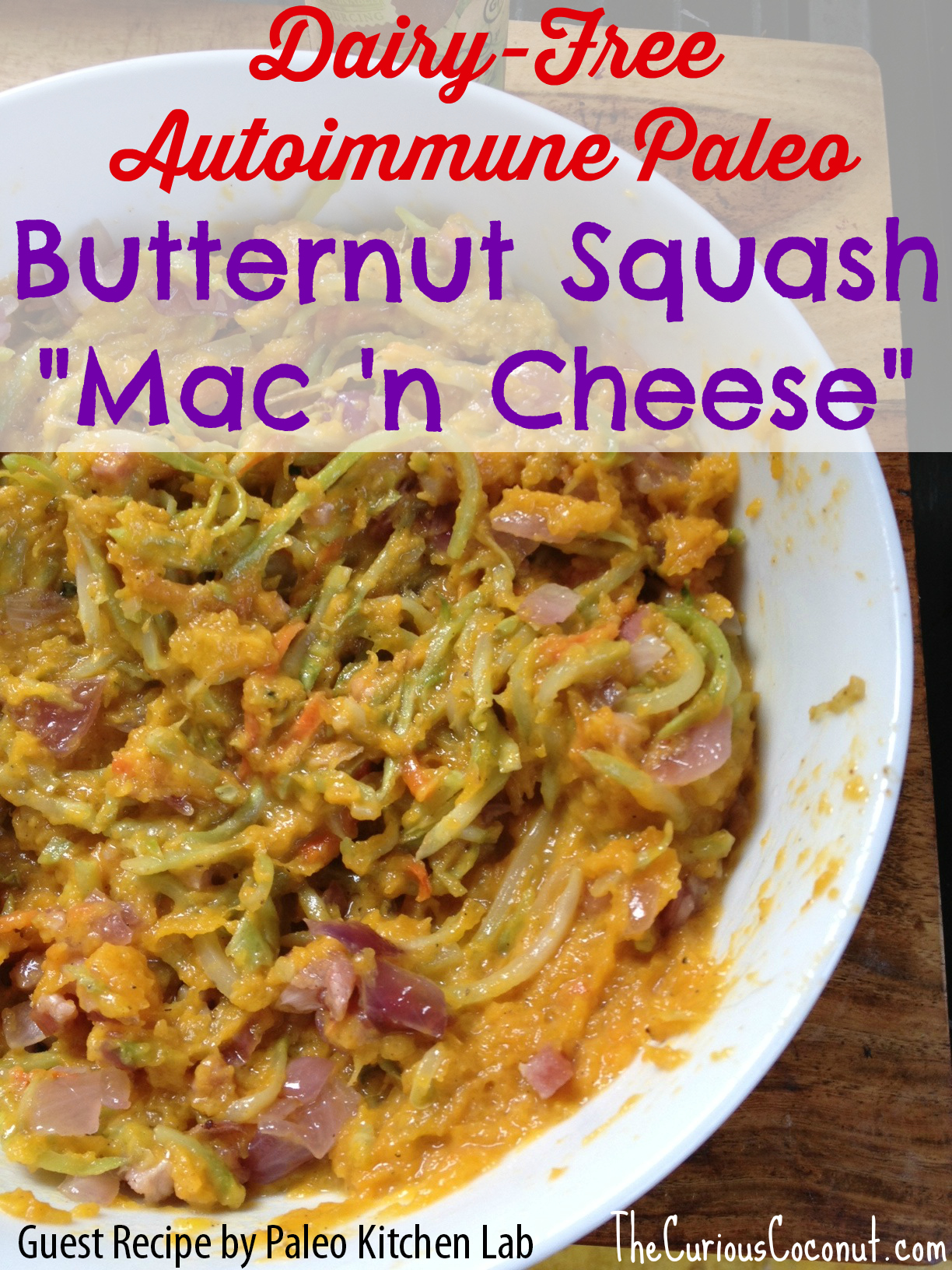 "Butternut Squash ""Mac 'n Cheese"" (autoimmune paleo OR spice reintroduction recipe) // guest post by PaleoKitchenLab.com"