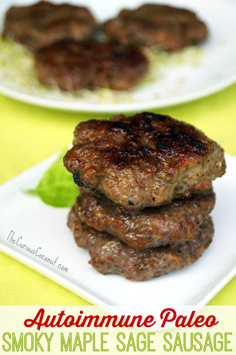 AIP Smoky Maple Sage Breakfast Sausage // TheCuriousCoconut.com #paleo #autoimmunepaleo #breakfast