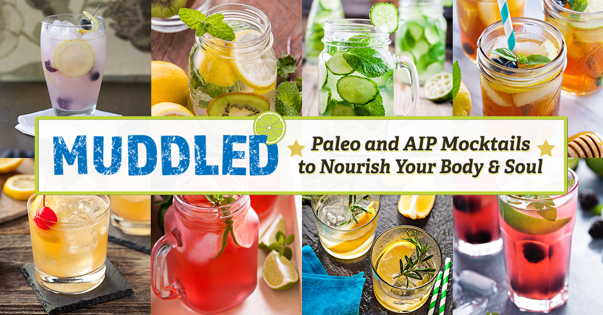 Bring fun into your life with these 30+ Paleo and AIP mocktail recipes in MUDDLED // http://thecuriouscoconut.com