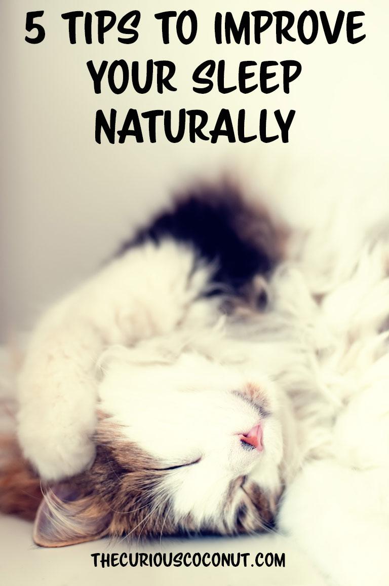 5 Easy Ways to Improve Your Sleep Naturally #insomnia // TheCuriousCoconut.com