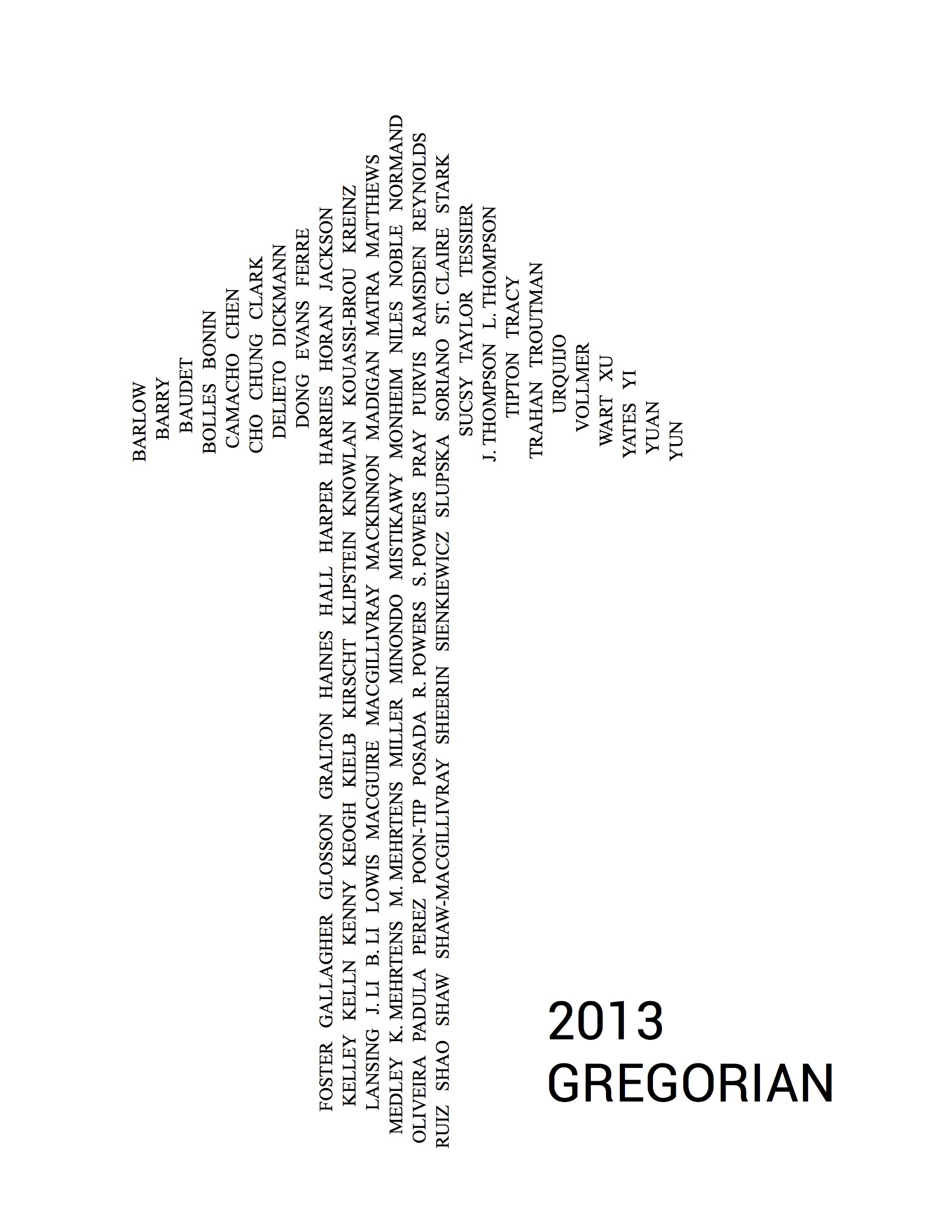 - Portsmouth Abbey School Yearbook CoverFor my graduating class of 2013. The arrow is a symbol and a list of everyone's last names.