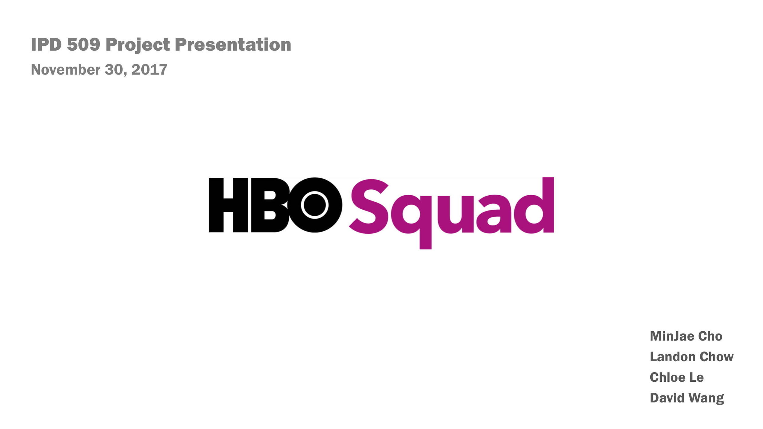 2017 Needfinding HBO Presentation-01.jpg