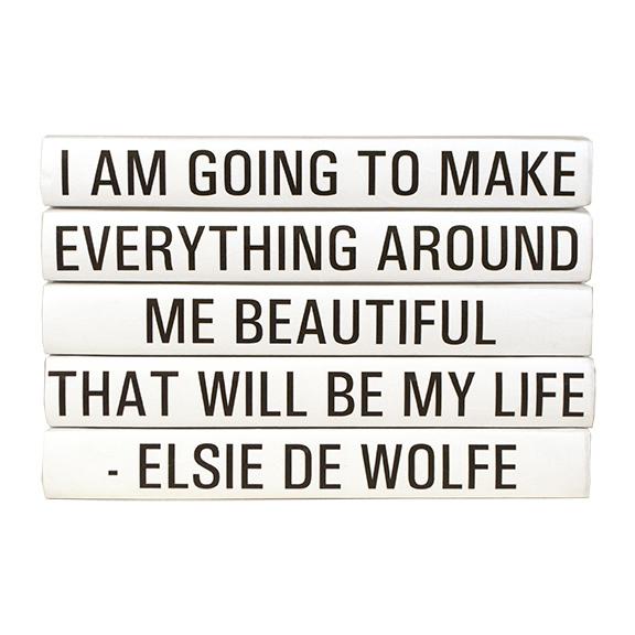 Elsie-de-Wolfe_Quote-Beautiful-Life.jpg
