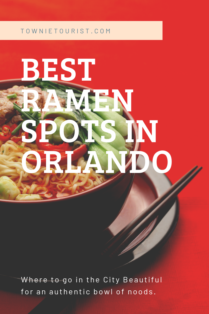 Places to find ramen in Orlando by Townie Tourist.png