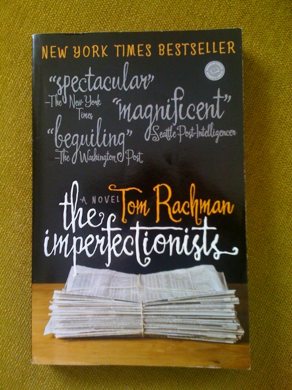 "'The Imperfectionists"", the debut novel from one-time foreign correspondent Tom Rachman"