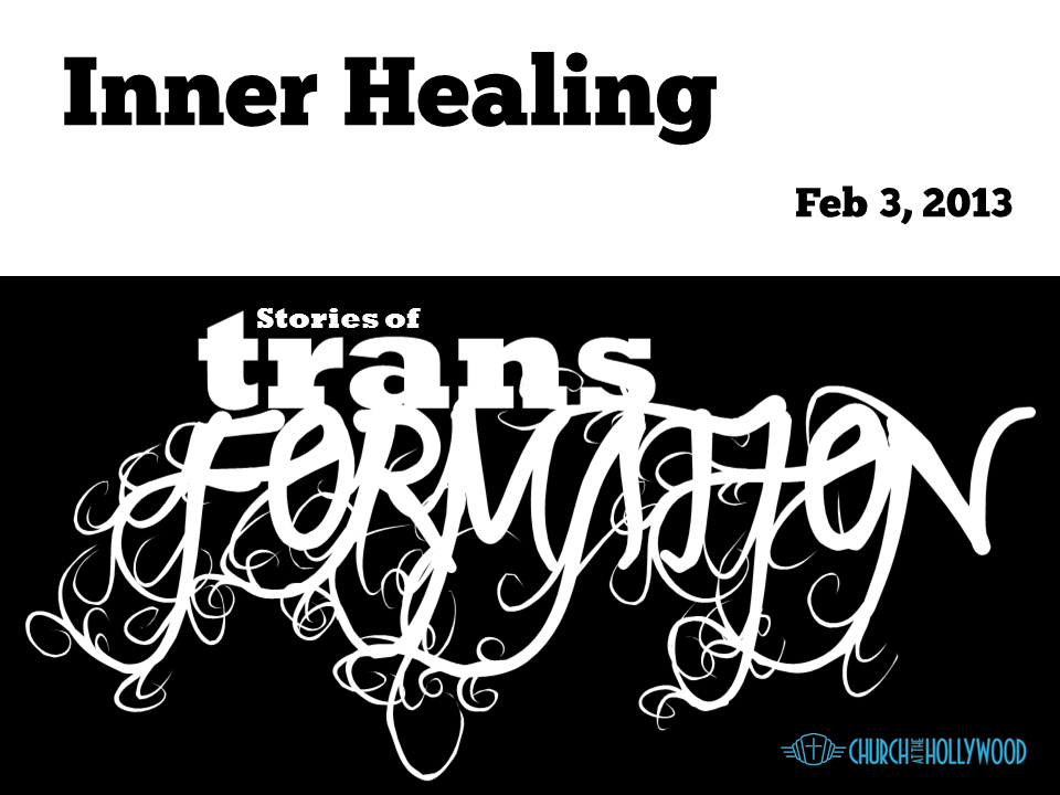 Inner Healing - Feb 3 - Stories of Transformation.png