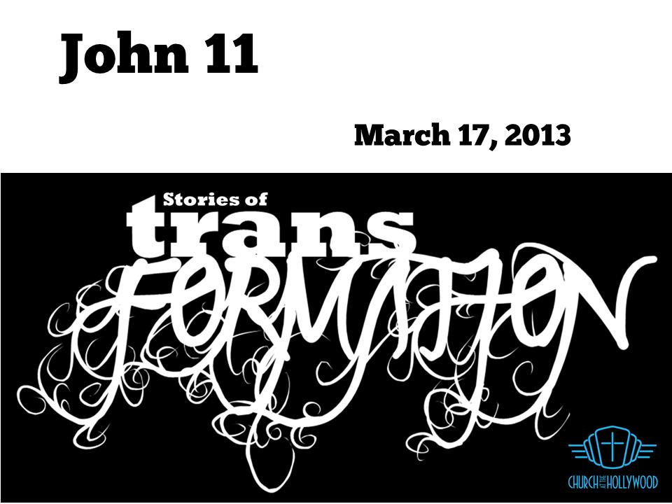 stories of transformation - John 11.png
