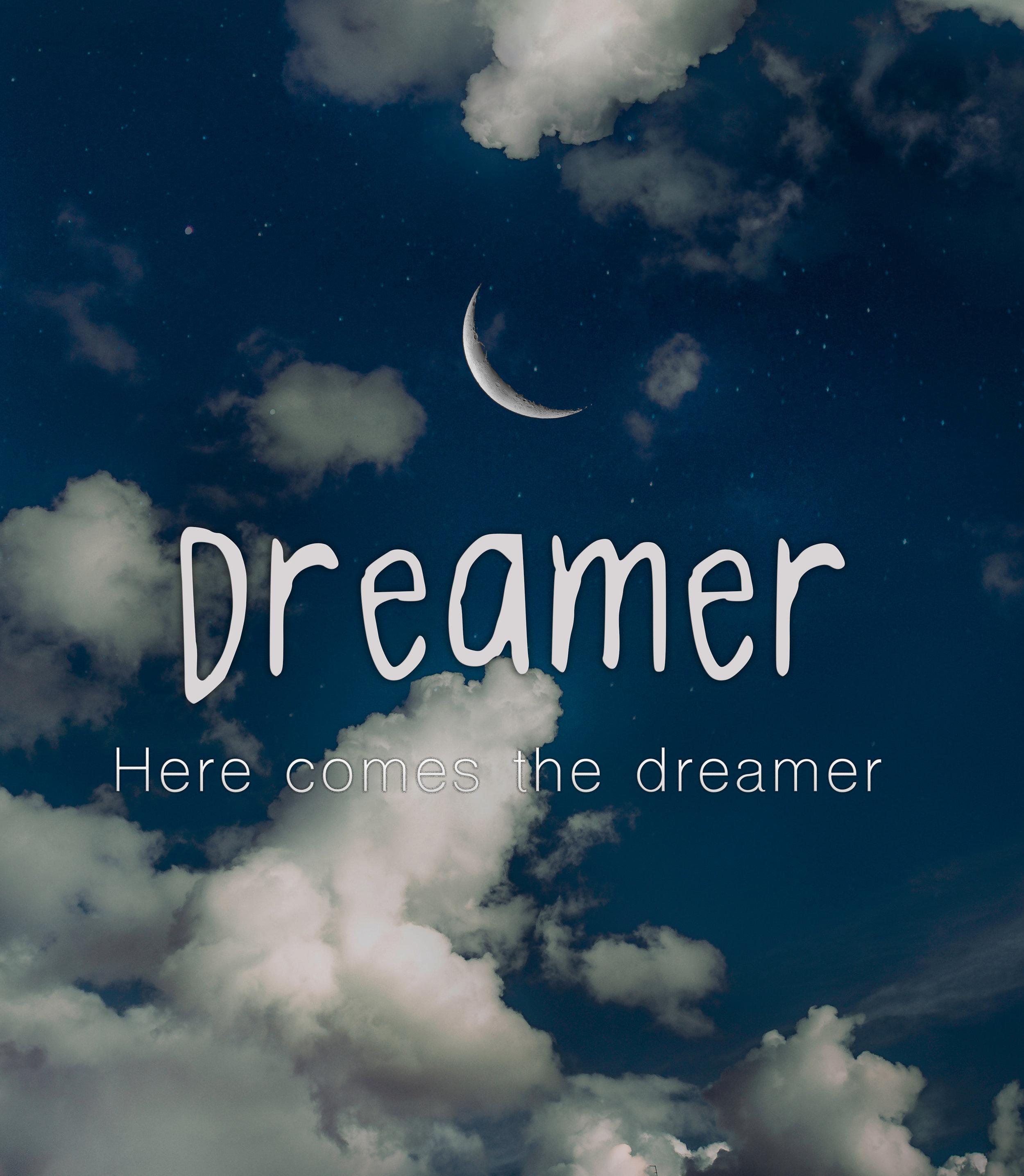 Dreamer week 2.jpg