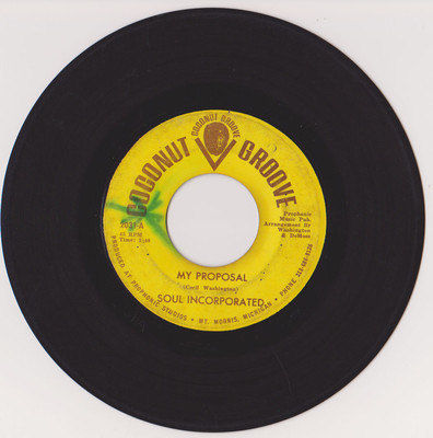 Soul Incorporated - My Proposal/ Message to Michael  Rate VG for the label; VG+ for the vinyl  Sold on eBay 8/24/2012 for $5,326.00