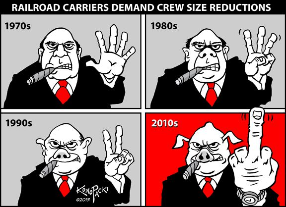 Mike hit the nail on the head with this cartoon showing the greed and proft mongering behind the drive for reduced train crew size in train operations.