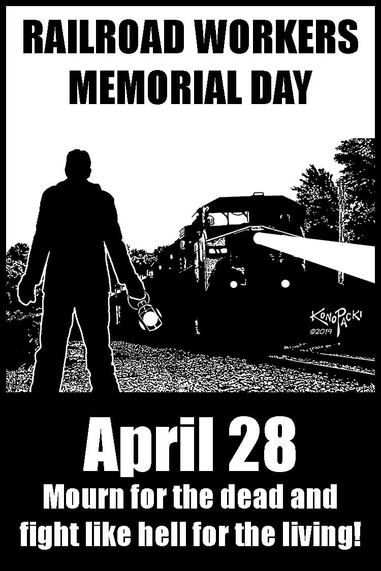 Railroad Workers Memorial Day Railroad Workers United