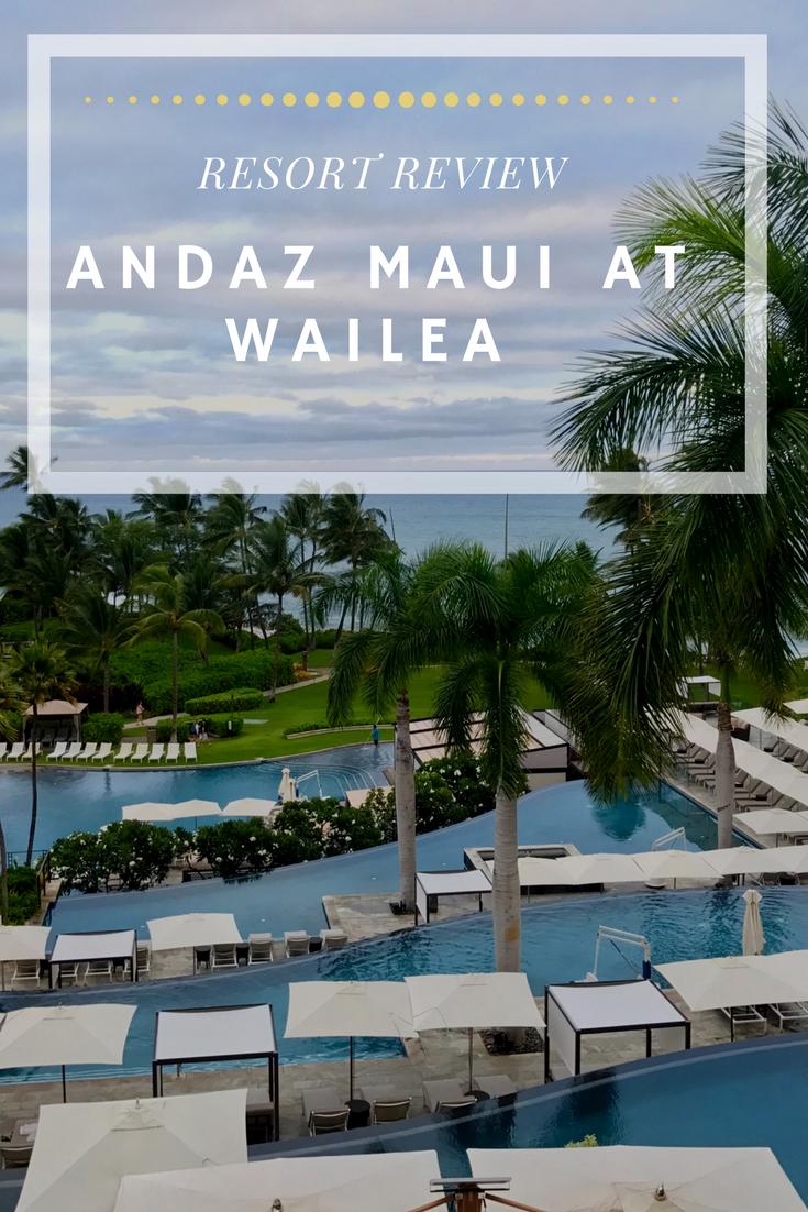 resort-review-andaz-maui-wailea-hawaii