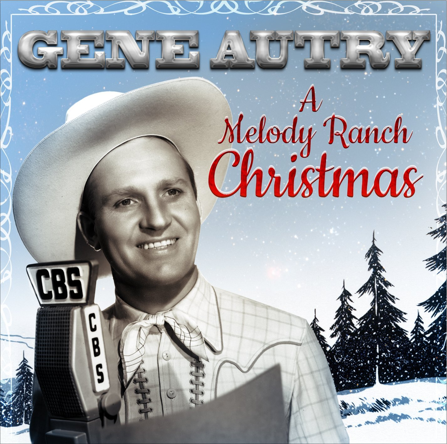 Gene Autry — A Melody Ranch Christmas.jpg