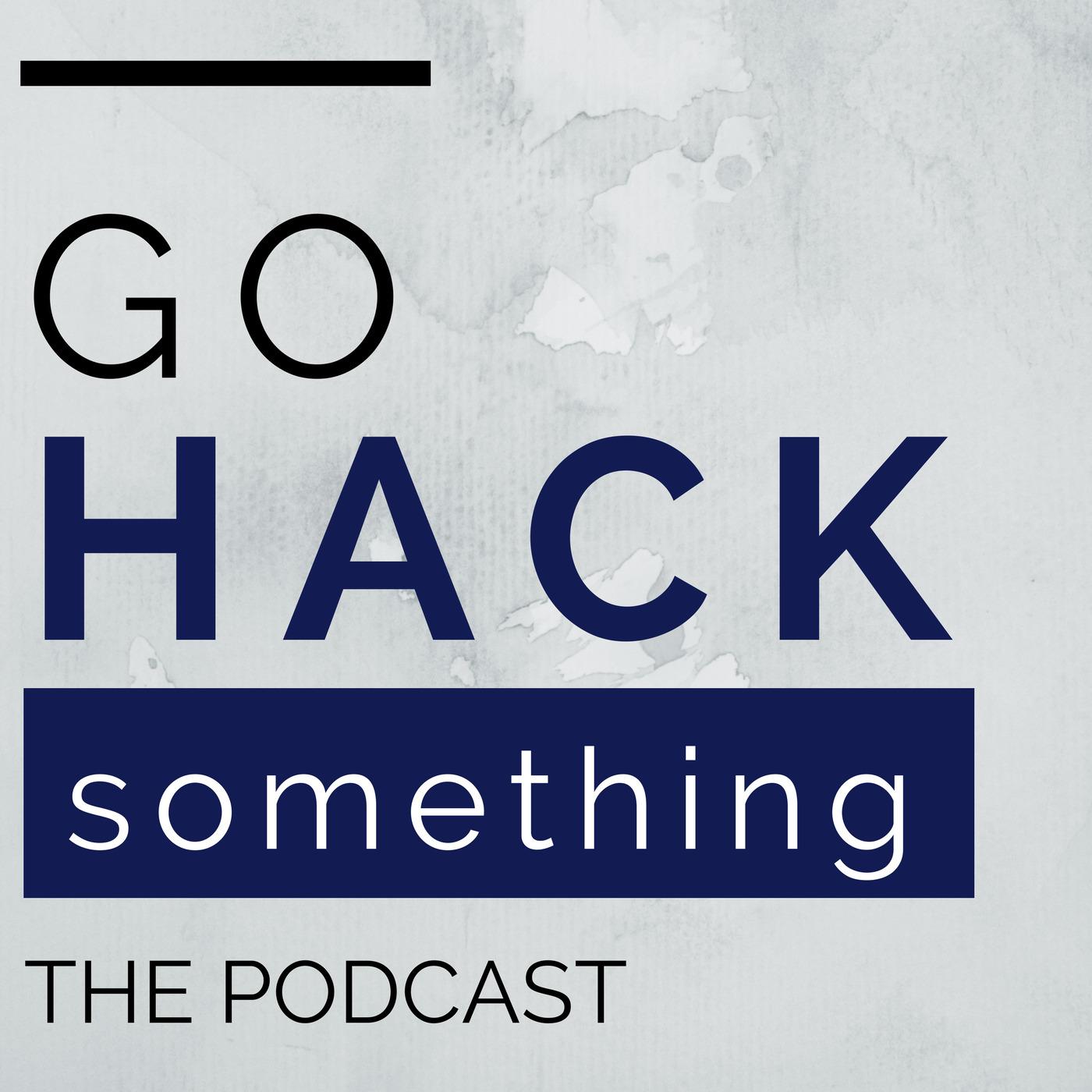 Go Hack Something - 1400x1400.jpeg