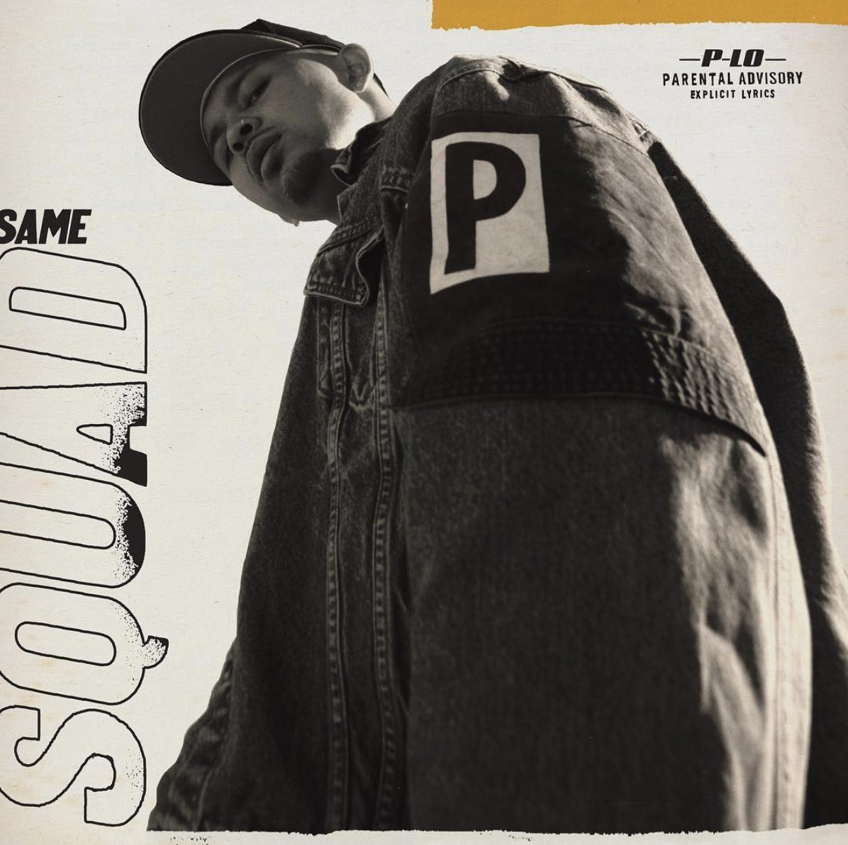 "P-LO ""SAME SQUAD"" LISTEN NOW!"