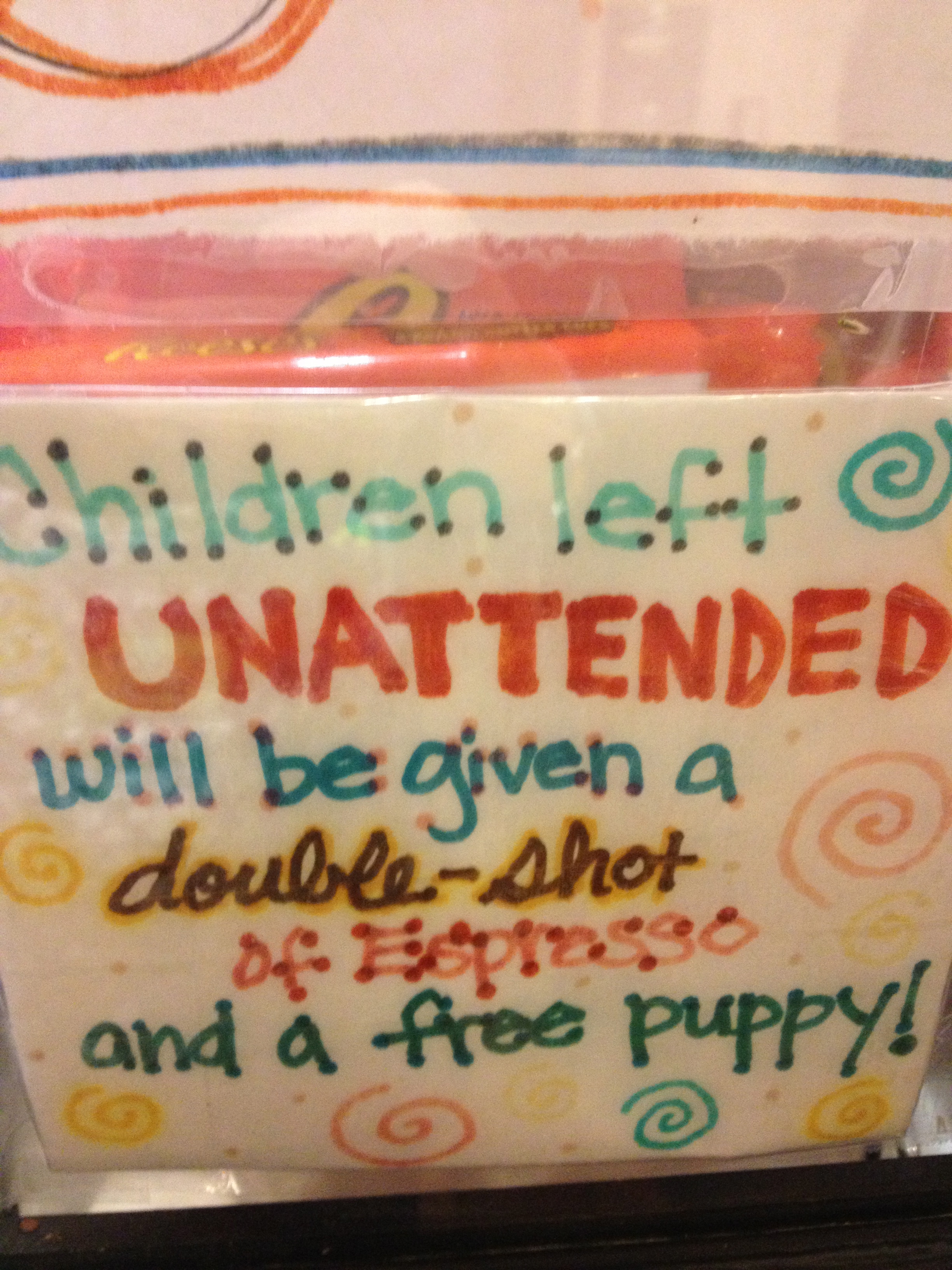 PS this sign was posted in the ice cream parlor. Interestingly the only other place on Earth I have seen this sign is at [a recent LAB Light], Stir It Up in St. Augustine!