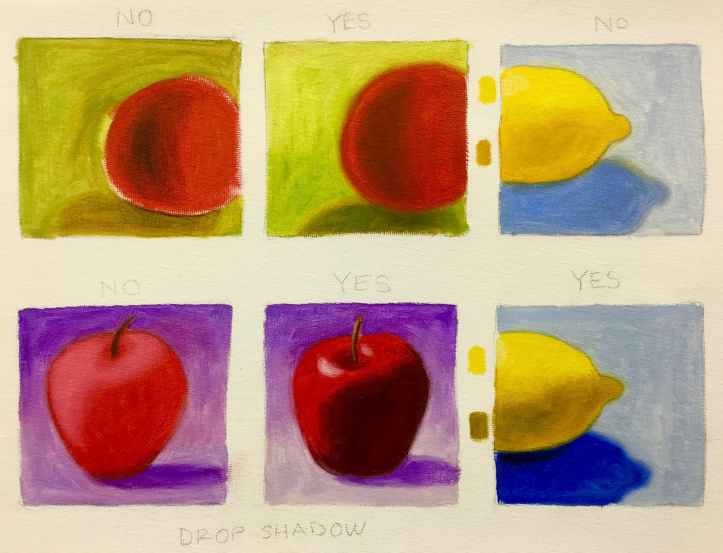 Fruit Tips, Above   EDGES OF OBJECTS: Don't leave the edges with bits of white canvas showing OR as a razor sharp line.   CONTRAST: Push contrast farther than you think. Mostly that means,  Don't be afraid of the darks.   DON'T USE WHITE, except for highlights.   DROP SHADOW: A background that grades from dark to light (going top to bottom) gives depth to a simple one-color backdrop.