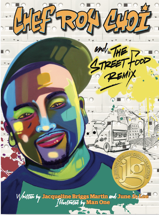 """CHEF ROY CHOI AND THE STREET FOOD REMIX - My First Illustrated Picture Book!Written by Jacqueline Briggs Martin and June Jo Lee, Published by Readers to EatersAge Range:6-12 yearsISBN 978-0983661597Chef Roy Choi calls himself a """"street cook.""""He wants outsiders, low-riders,kids, teens, shufflers and skateboarders,to have food cooked with care, with love,with sohn maash."""