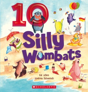10 Silly Wombats    by Andrea Edmond