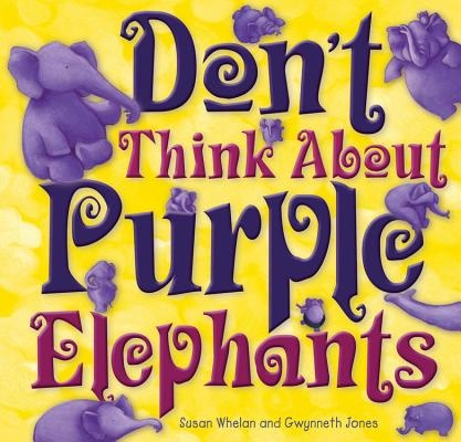Don't Think About Purple Elephants.jpg