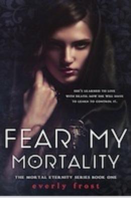 Fear My Mortality.jpg