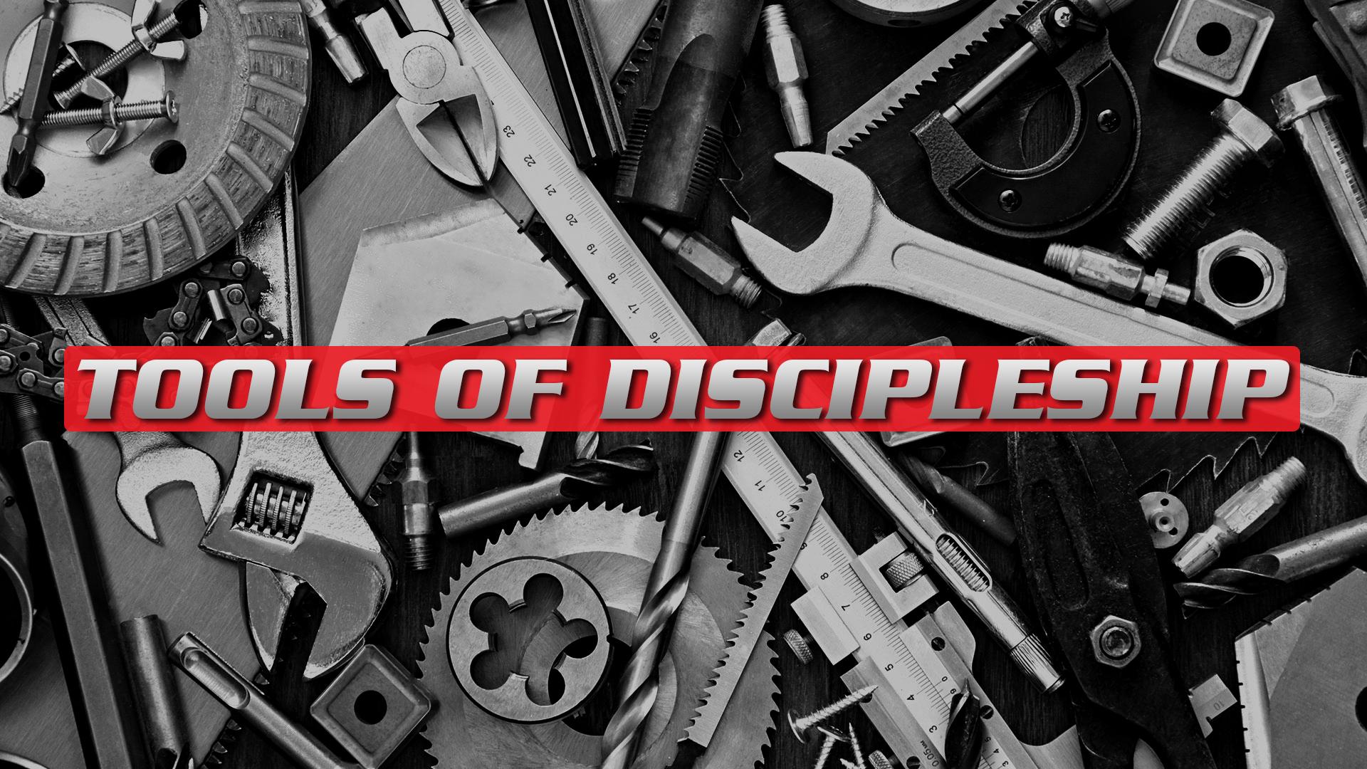 TOOLS-OF-DISCIPLESHIP.jpg