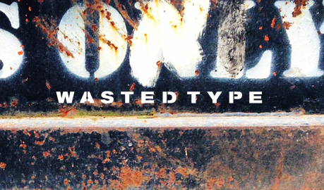 Wasted Type | Photo series