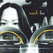Without Wax - Neah Lee [2005]