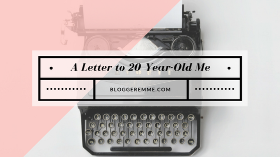 A Letter to 20 Year-Old Me_Blog Title.png