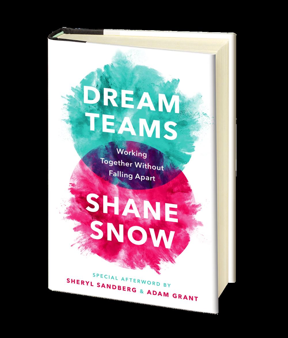 Dream Teams by Shane Snow